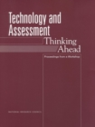 Technology and Assessment : Thinking Ahead: Proceedings from a Workshop - eBook