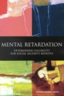 Mental Retardation : Determining Eligibility for Social Security Benefits - eBook