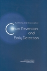 Fulfilling the Potential of Cancer Prevention and Early Detection - eBook