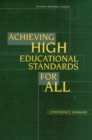 Achieving High Educational Standards for All : Conference Summary - eBook