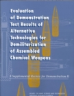 Evaluation of Demonstration Test Results of Alternative Technologies for Demilitarization of Assembled Chemical Weapons : A Supplemental Review for Demonstration II - eBook