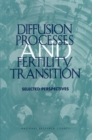 Diffusion Processes and Fertility Transition : Selected Perspectives - eBook