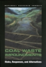Coal Waste Impoundments : Risks, Responses, and Alternatives - eBook