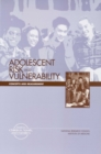 Adolescent Risk and Vulnerability : Concepts and Measurement - eBook