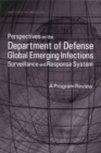 Perspectives on the Department of Defense Global Emerging Infections Surveillance and Response System : A Program Review - eBook