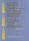 Analysis of Engineering Design Studies for Demilitarization of Assembled Chemical Weapons at Pueblo Chemical Depot - eBook