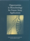 Opportunities in Biotechnology for Future Army Applications - eBook