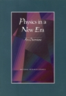 Physics in a New Era : An Overview - eBook