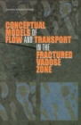 Conceptual Models of Flow and Transport in the Fractured Vadose Zone - eBook