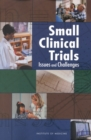 Small Clinical Trials : Issues and Challenges - eBook