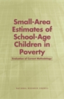 Small-Area Estimates of School-Age Children in Poverty : Evaluation of Current Methodology - eBook