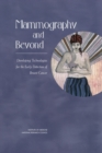 Mammography and Beyond : Developing Technologies for the Early Detection of Breast Cancer - eBook