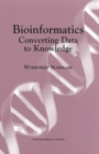 Bioinformatics: Converting Data to Knowledge : Workshop Summary - eBook