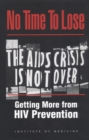 No Time to Lose : Getting More from HIV Prevention - eBook