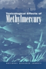 Toxicological Effects of Methylmercury - eBook
