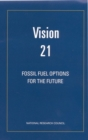 Vision 21 : Fossil Fuel Options for the Future - eBook