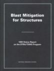Blast Mitigation for Structures : 1999 Status Report on the DTRA/TSWG Program - eBook
