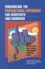 Enhancing the Postdoctoral Experience for Scientists and Engineers : A Guide for Postdoctoral Scholars, Advisers, Institutions, Funding Organizations, and Disciplinary Societies - eBook