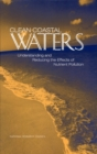 Clean Coastal Waters : Understanding and Reducing the Effects of Nutrient Pollution - eBook