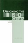 Designing the 2010 Census : First Interim Report - eBook
