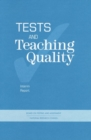 Tests and Teaching Quality : Interim Report - eBook