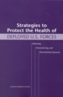 Strategies to Protect the Health of Deployed U.S. Forces : Detecting, Characterizing, and Documenting Exposures - eBook