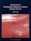 Assessment of Technologies Deployed to Improve Aviation Security : First Report - eBook