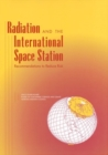 Radiation and the International Space Station : Recommendations to Reduce Risk - eBook