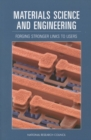 Materials Science and Engineering : Forging Stronger Links to Users - eBook