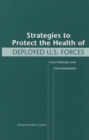 Strategies to Protect the Health of Deployed U.S. Forces : Force Protection and Decontamination - eBook