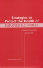 Strategies to Protect the Health of Deployed U.S. Forces : Analytical Framework for Assessing Risks - eBook