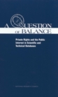 A Question of Balance : Private Rights and the Public Interest in Scientific and Technical Databases - eBook
