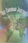 Our Common Journey : A Transition Toward Sustainability - eBook
