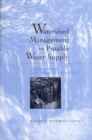 Watershed Management for Potable Water Supply : Assessing the New York City Strategy - eBook