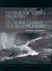 Hydrologic Science Priorities for the U.S. Global Change Research Program : An Initial Assessment - eBook