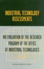 Industrial Technology Assessments : An Evaluation of the Research Program of the Office of Industrial Technologies - eBook