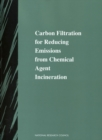 Carbon Filtration for Reducing Emissions from Chemical Agent Incineration - eBook