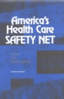 America's Health Care Safety Net : Intact but Endangered - eBook