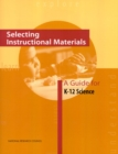 Selecting Instructional Materials : A Guide for K-12 Science - eBook