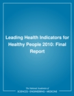 Leading Health Indicators for Healthy People 2010 : Final Report - eBook