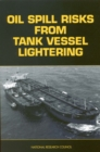 Oil Spill Risks From Tank Vessel Lightering - eBook