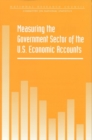 Measuring the Government Sector of the U.S. Economic Accounts - eBook