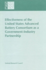 Effectiveness of the United States Advanced Battery Consortium as a Government-Industry Partnership - eBook