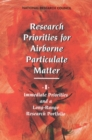Research Priorities for Airborne Particulate Matter : I. Immediate Priorities and a Long-Range Research Portfolio - eBook