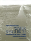 New Directions in Water Resources Planning for the U.S. Army Corps of Engineers - eBook
