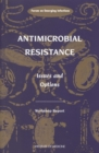 Antimicrobial Resistance : Issues and Options - eBook