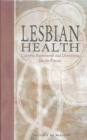 Lesbian Health : Current Assessment and Directions for the Future - eBook