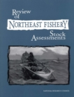 Review of Northeast Fishery Stock Assessments - eBook