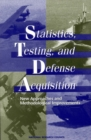 Statistics, Testing, and Defense Acquisition : New Approaches and Methodological Improvements - eBook