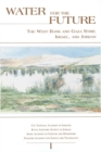 Water for the Future : The West Bank and Gaza Strip, Israel, and Jordan - eBook